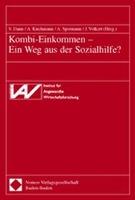 Cover-Bild zu Kombi-Einkommen - Ein Weg aus der Sozialhilfe? von Dann, Sabine (Hrsg.)