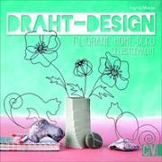 Cover-Bild zu Draht-Design von Moras, Ingrid
