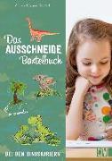 Cover-Bild zu Das Ausschneide-Bastelbuch: Bei den Dinosauriern von Küssner-Neubert, Andrea
