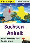 Cover-Bild zu Sachsen-Anhalt (eBook) von Rosenwald, Gabriela