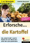 Cover-Bild zu Erforsche ... die Kartoffel (eBook) von Rosenwald, Gabriela
