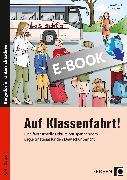 Cover-Bild zu Auf Klassenfahrt! (eBook) von Grzelachowski, Lena-Christin