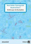 Cover-Bild zu Mein Mathe-Trainingsheft: Bruchrechnen 1 von Gellner, Lars