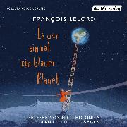 Cover-Bild zu Es war einmal ein blauer Planet (Audio Download) von Lelord, François