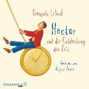 Cover-Bild zu Hector und die Entdeckung der Zeit (Audio Download) von Lelord, François