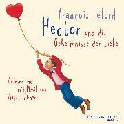Cover-Bild zu Hector und die Geheimnisse der Liebe (Audio Download) von Lelord, François