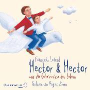 Cover-Bild zu Hector & Hector und die Geheimnisse des Lebens (Audio Download) von Lelord, François