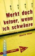 Cover-Bild zu Merkt doch keiner, wenn ich schwänze von Weber, Annette