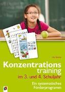 Cover-Bild zu Konzentrationstraining. Ein systematisches Förderprogramm / Konzentrationstraining im 3. und 4. Schuljahr von Stücke, Uta
