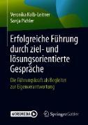 Cover-Bild zu Erfolgreiche Führung durch ziel- und lösungsorientierte Gespräche (eBook) von Kolb-Leitner, Veronika