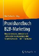 Cover-Bild zu Praxishandbuch B2B-Marketing (eBook) von Seebacher, Uwe (Hrsg.)