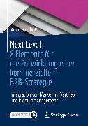 Cover-Bild zu Next Level! 8 Elemente für die Entwicklung einer kommerziellen B2B-Strategie (eBook) von Guethoff, Anne
