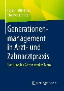 Cover-Bild zu Generationenmanagement in Arzt- und Zahnarztpraxis (eBook) von Lütkehaus, Isabell