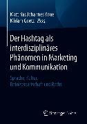 Cover-Bild zu Der Hashtag als interdisziplinäres Phänomen in Marketing und Kommunikation (eBook) von Bauer, Matthias Johannes (Hrsg.)