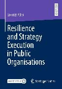 Cover-Bild zu Resilience and Strategy Execution in Public Organisations (eBook) von Gios, Lorenzo