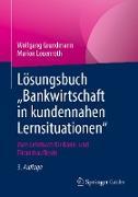 """Cover-Bild zu Lösungsbuch """"Bankwirtschaft in kundennahen Lernsituationen"""" (eBook) von Grundmann, Wolfgang"""