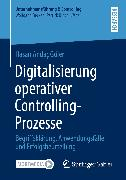Cover-Bild zu Digitalisierung operativer Controlling-Prozesse (eBook) von Güler, Hasan Andaç