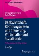 Cover-Bild zu Bankwirtschaft, Rechnungswesen und Steuerung, Wirtschafts- und Sozialkunde (eBook) von Grundmann, Wolfgang
