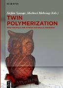 Cover-Bild zu Twin Polymerization (eBook) von Mehring, Michael (Hrsg.)