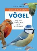 Cover-Bild zu Anaconda Taschenführer Vögel von Launois, Thomas