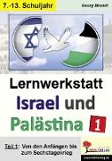 Cover-Bild zu Lernwerkstatt Israel und Palästina 1 (eBook) von Brandt, Georg
