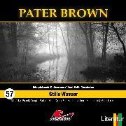 Cover-Bild zu Pater Brown, Folge 57: Stille Wasser (Audio Download) von Balfour, Tom