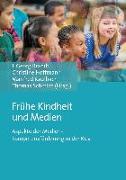 Cover-Bild zu Frühe Kindheit und Medien von Brandt, Jürgen Georg (Hrsg.)
