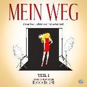 Cover-Bild zu Balzer, Bianca: Mein Weg oder Fall, aber steh wieder auf (Audio Download)