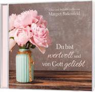 Cover-Bild zu CD Du bist wertvoll und von Gott geliebt von Birkenfeld, Margret