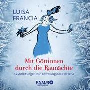 Cover-Bild zu Francia, Luisa: Mit Göttinnen durch die Raunächte