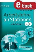 Cover-Bild zu Arbeitslehre an Stationen Klasse 5-6 (eBook) von Wertenbroch, Wolfgang
