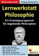 Cover-Bild zu Lernwerkstatt Philosophie (eBook) von Wertenbroch, Wolfgang