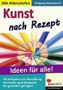 Cover-Bild zu Kunst nach Rezept (eBook) von Wertenbroch, Wolfgang