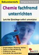 Cover-Bild zu Chemie fachfremd unterrichten (eBook) von Wertenbroch, Wolfgang