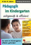 Cover-Bild zu Pädagogik im Kindergarten ... zeitgemäß & effizient (eBook) von Wertenbroch, Wolfgang