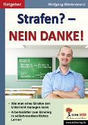 Cover-Bild zu Strafen? - Nein Danke! (eBook) von Wertenbroch, Wolfgang