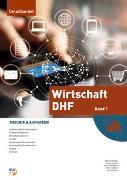 Cover-Bild zu Wirtschaft / Wirtschaft DHF - Band 1 von Biner, Patricia