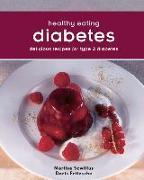 Cover-Bild zu Szwillus, Marlisa: Healthy Eating: Diabetes: Delicious Recipes for Type 2 Diabetes