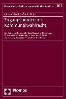 Cover-Bild zu Dietlein, Johannes: Zugangshürden im Kommunalwahlrecht