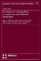 Cover-Bild zu Weiß, Carsten: Der Unternehmensbegriff im europäischen und deutschen Kartellrecht