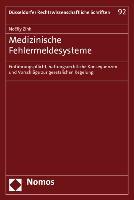 Cover-Bild zu Zink, Noëlly: Medizinische Fehlermeldesysteme