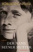 Cover-Bild zu Camurri, Roberto: Der Name seiner Mutter (eBook)