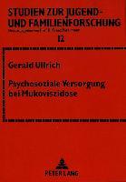 Cover-Bild zu Psychosoziale Versorgung bei Mukoviszidose von Ullrich, Gerald