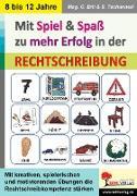 Cover-Bild zu Mit Spiel & Spaß zu mehr Erfolg in der Rechtschreibung (eBook) von Erlt, Claudia