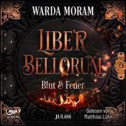 Cover-Bild zu Moram, Warda: Liber bellorum. Hörbuch