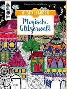 Cover-Bild zu Ausmalzauber - Magische Glitzerwelt von Nitsche, Eva Maria