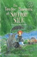Cover-Bild zu Millard, Glenda: The Tender Moments of Saffron Silk