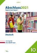 Cover-Bild zu Abschluss 2021 - Realschule Bayern Deutsch