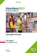 Cover-Bild zu Abschluss 2021 - Realschule Bayern Lösungen Deutsch