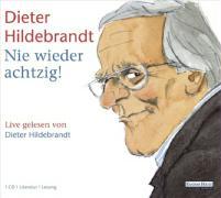 Cover-Bild zu Nie wieder achtzig!